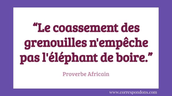 Plus Beaux Proverbes Africains Et Explications Humour