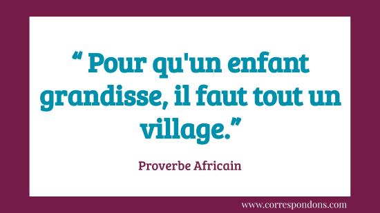 Magnifique proverbe sur l'éducation et l'entraide communautaire
